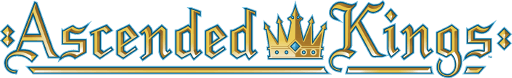 The Ascended Kings Logo, which is a regal font that says Ascended Kings